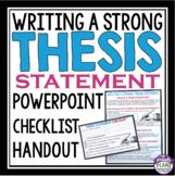 THESIS STATEMENT WRITING: Presentation, Handout & Checklis