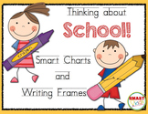 Thinking about School: Smart Charts and Writing Frames