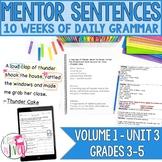 Mentor Sentences Unit: Third 10 Weeks (Grades 3-5)