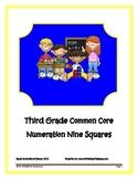 Third Grade Common Core Numeration Nine Squares