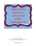 Third Grade Common Core Standards ELA Checklist