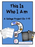"""This is """"Who I Am"""" - A Collage Project for Grades 7-9 (Gre"""