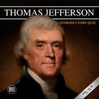 Thomas Jefferson Introductory Quiz