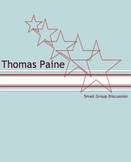Thomas Paine: The Crisis No. 1 Small Group Discussion Activity