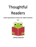 Thoughtful Readers: A Year Long Collection of Mini Lessons