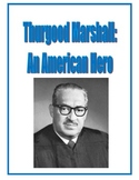 Thurgood Marshall Packet: Reading Comprehension, Study Gui