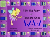 Tilly The Fairy of Tens and Ones  (SMARTBoard Lesson)