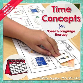 Time Concepts for Speech Language Therapy - Months, Seasons, and Holidays