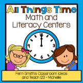 Time for Fun! All Things Time! Seven Math and Literacy Tim
