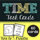Time Task Cards - Time to 5 Minutes (60 Cards)