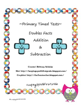 Timed Tests for Addition and Subtraction Doubles Fact