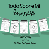 Todo Sobre Mi Banners! All About Me, Spanish Class Back to