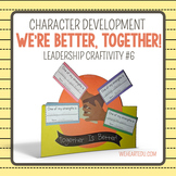 We're Better Together! {Leadership Craftivity 6}
