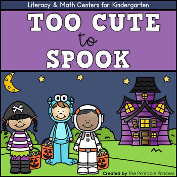 Too Cute to Spook {Halloween Literacy & Math Centers for Kindergarten}