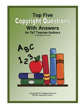 Top 5 Copyright Questions for TpT Teacher/Authors