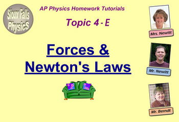Topic 4-E Physics Homework Tutorial Vodcasts