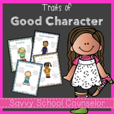 Traits of Good Character Pack - Savvy School Counselor
