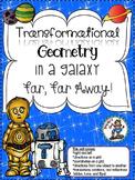 Transformational Geometry In A Galaxy Far, Far Away! - 10