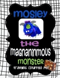 Traveling Classroom Pet:  Mosley the Magnanimous Monster
