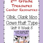 Treasures Click, Clack, Moo Center Resources