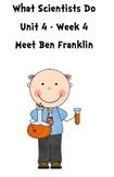 Treasures Reading Resources Unit 4, Week 4 (Meet Ben Franklin)