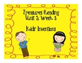 Treasures Reading Resources Unit 5, Week 3 (Kids' Inventions)