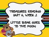 Treasures Reading Resources Unit 6, Week 2 (Little Bear Goes)