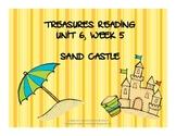 Treasures Reading Resources Unit 6, Week 5 (Sand Castle)