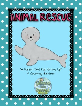 Treasures Resources for A Harbor Seal Pup Grows Up (2.2.2)