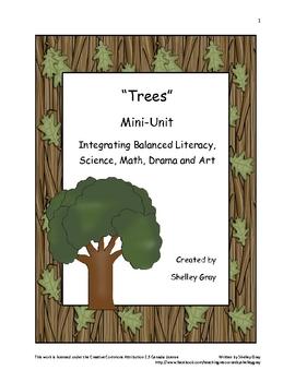 """Trees"" Mini-Unit: Integrating science, literacy, drama, m"