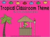 Tropical Paradise Classroom Theme Kit!