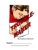 Troublemaker, by Andrew Clements: A Reading Workbook Creat
