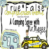 True False Game Inspired by A Camping Spree with Mr. Magee