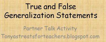 True and False Generalization Statements-partner talk activity