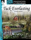 Tuck Everlasting: An Instructional Guide for Literature (P