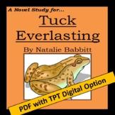 Tuck Everlasting, by Natalie Babbitt: A Novel Study create