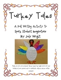 Turkey Tales: A Thanksgiving Writing Activity