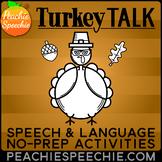 Turkey Talk: Speech and Language Activities - No Prep!