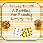 Turkey Tidbits ~ A Reading for Meaning Activity