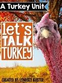 Turkeys {A Complete Non-fiction Resource!}