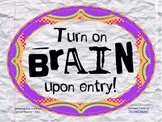 Turn On Brain Upon Entry Mini-Poster