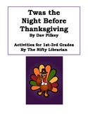 'Twas the Night Before Thanksgiving by Dav Pilkey Activity
