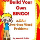 Two Step Word Problem Bingo Common Core 2.OA.1