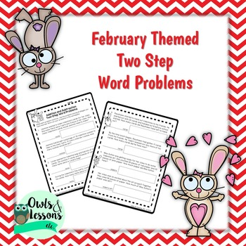 Two Step Word Problems - February Themed