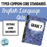 Typed Common Core Standards English ELA 7