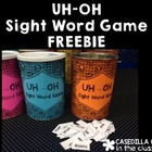 UH-OH Sight Word Game FREEBIE