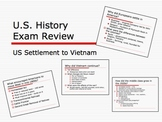 U.S. History Final Exam Review Ppt Settlement through Vietnam