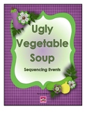Ugly Vegetable Soup: Sequencing Events Game