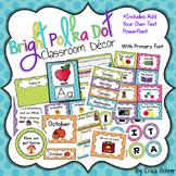Ultimate Bright Polka Dot, Primary Font Decor Bundle