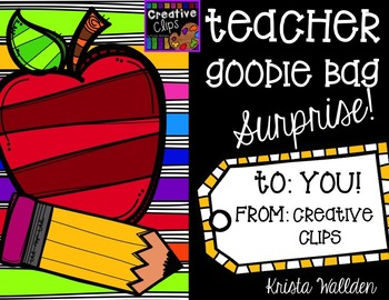 Ultimate Teacher Goodie Bag Surprise {Creative Clips Digital Clipart}